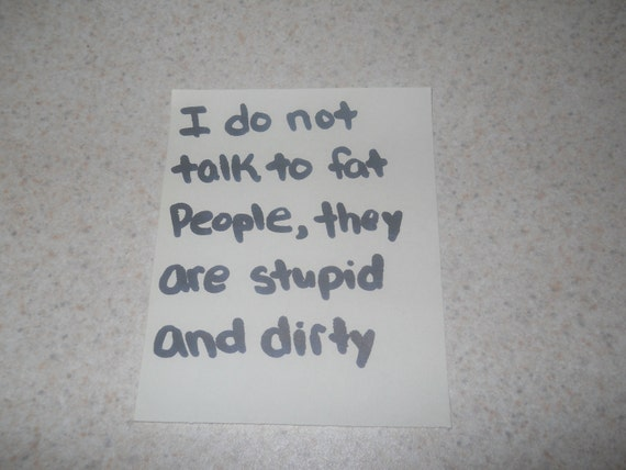 """Regretsy: Loosey Goosey- """"I do not talk to fat people"""""""