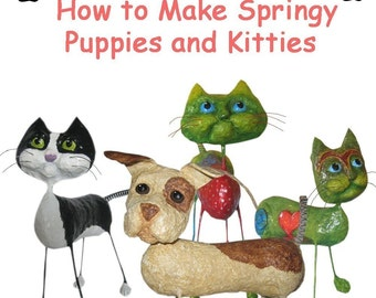E-book- How to Make Springy Puppies and Kitties from Paper Mache