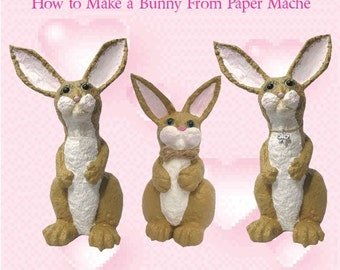 How to make a Bunny from Paper Mache Ebook