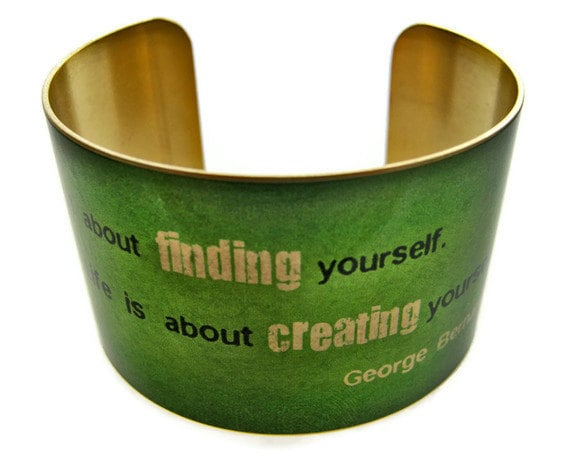 "GEORGE BERNARD SHAW cuff bracelet ""Life isn't about..."" vintage style brass or stainless steel Gifts for her"