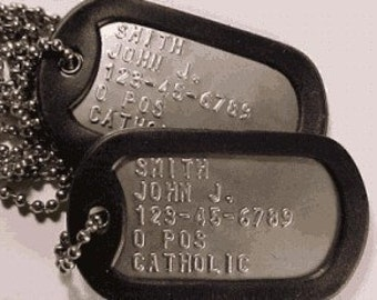Dog Tags - Genuine Military Issue Stainless Steel Personalized Custom