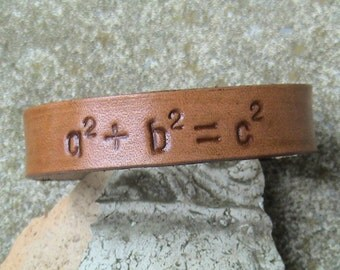 Pythagorean Theorem - a2 plus b2 equals c2 - 5/8 inch wide leather band