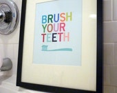 Brush Your Teeth Bathroom Art Prints