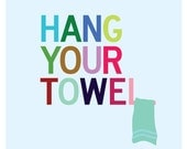 Hang Your Towel Kids Bathroom Art Print, Bathroom Sign Art, Washroom Decor, Towel Reminder, Hang Your Towel, Bathroom Art for Kids, Kids Art