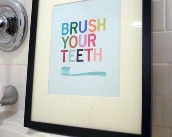 Brush Your Teeth Bathroom Art Prints