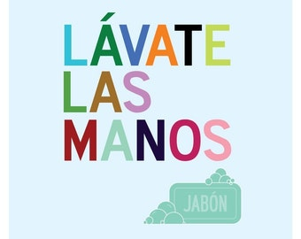 Bathroom Art Print in Spanish, Lavate Las Manos