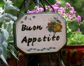 RESERVED FOR JAMIE Hand Painted Tuscan Decor Wall Accent Italian Sign BUON APPETITO