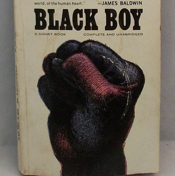 a literary analysis of richard wrights black boy 3 richard wright, 12 million black voices, in the richard wright reader, p 207 4 ibid, p 212 5 quoted in michel fabre, the unfinished quest of richard wright (chicago: university of illinois press, 1993), p.