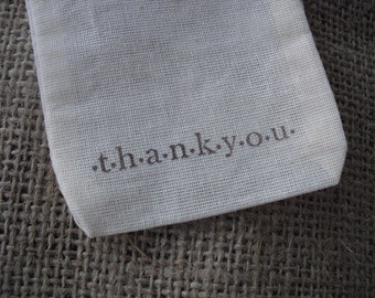 Favor Bags - SET OF 10 3x5 Thank You Muslin Favor Bags Gift Bags or Candy Bags - Item 1330
