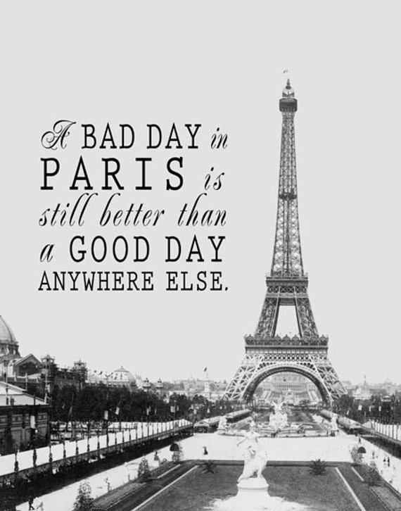 Sale - Better Than Anywhere Else - Paris Quote