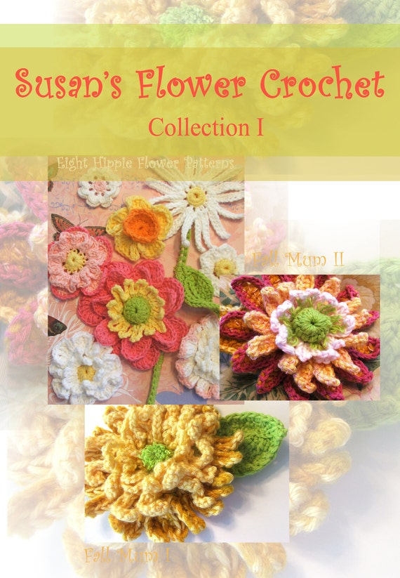 Flower CROCHET PATTERNS - Instant Download patterns for Crochet Mums plus Collection of 8 Crocheted Flower Appliques