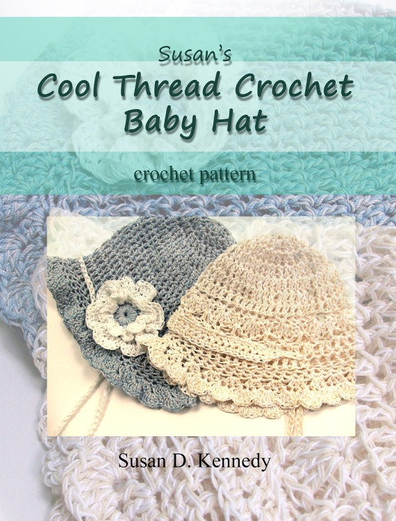 Crochet Patterns Using Thread : Baby Hat Crochet PATTERN - Fast Cotton Thread CROCHET PATTERN Baby Cap ...