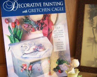Decorative Painting with Gretchen Cagle DIY How To Book