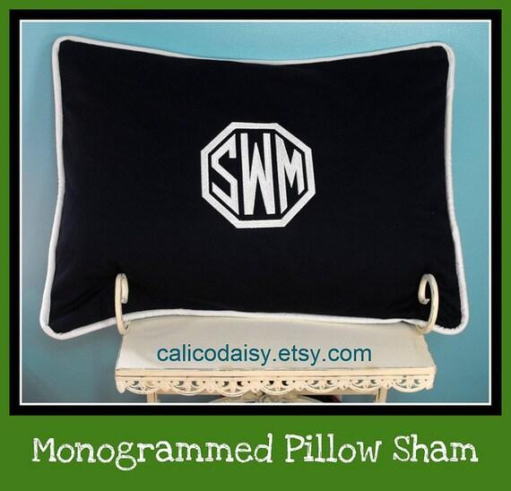 Sham - Large Font Monogrammed Pillow Sham - Single - Standard Size