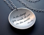 Be The Change - Etched Silver Necklace - inspirational quote