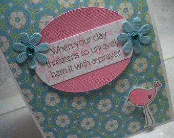 Hem it With Prayer HANDMADE Greeting Card