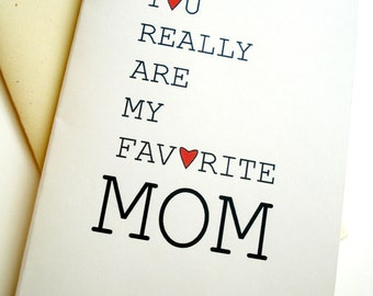 Favorite Mom Card - Birthday - Mother's Day - Mom's Day
