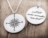 Compass necklace,Not all who wander are lost, silver compass rose necklace, inspirational quote necklace, compass jewelry