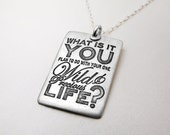 Graduation - Inspirational quote necklace - What is you plan to do