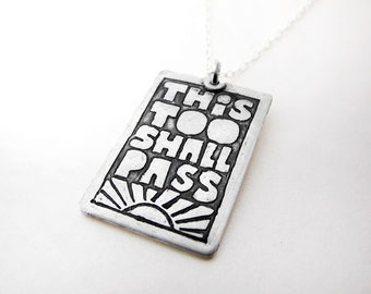This too shall pass, Inspirational quote necklace, recovery jewelry