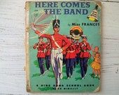 Vintage 1950's Children's Book- Here Comes The Band