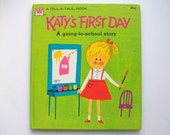 Vintage 1970's Children's Book- Katy's First Day