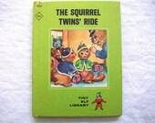 Vintage 1960's Children's Book- The Squirrel Twins' Ride