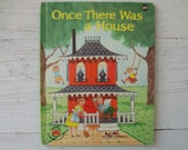 RESERVED for jjarmuszewski- Vintage 1960's Children's Book- Once There Was A House