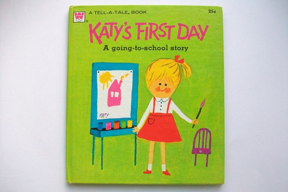 Vintage 1970's Children's Book- Katy's First Day