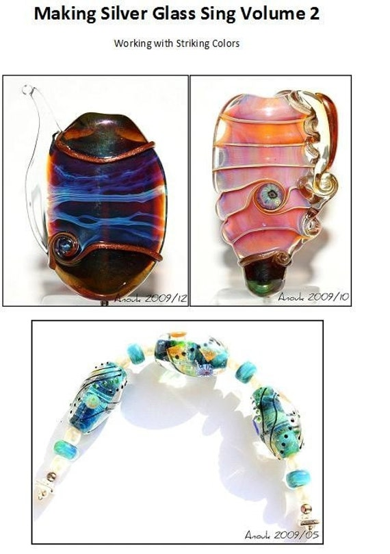 Tutorial Making Silver Glass Sing Volume 2 - Striking Colors