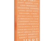 You are  .. loved, strong ... Here sign tangerine and 2 other colors  10x20 inch STOCK Art Typography Canvas Gift for Mommy