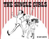 The Single Girls--THIRD PRINTING