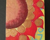 Red wild  circle sun flower  original wood folk art block painting