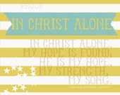 in Christ alone- 10x8 print