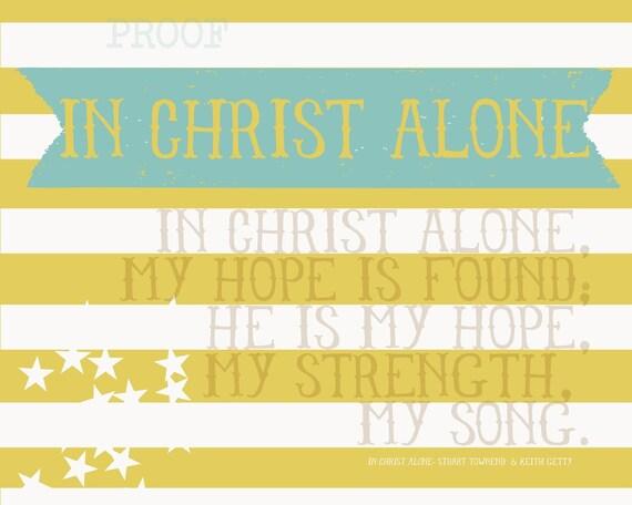 in Christ alone- 10x8 print