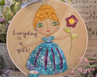 Everyday is a gift Girl Stitchery Pattern pdf hoop art - fabric vintage embroidery flowers