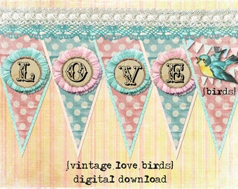 Shabby Love Birds Valentines Day Banner / Easy DIY Digital File