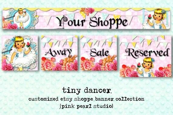 Custom Tiny Dancer Retro, Shabby Ballerina Etsy Shop Set, Includes Banner, Avatar, Reserved Listing, Away and Sale