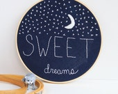 Sweet Dreams Nursery Decor Embroidery Hoop Art MADE TO ORDER