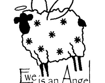 Ewe are an Angel. Unmounted rubber stamp
