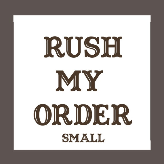 Rush for Small Item