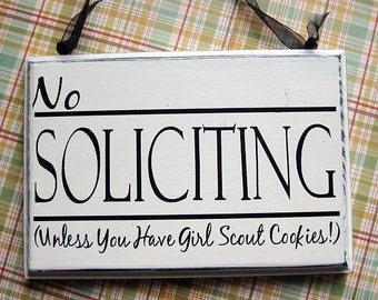 No Soliciting Sign, No Soliciting Unless You Have Girl Scout Cookies Sign