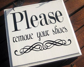 Please Remove Shoes Sign, Please Take Off Your Shoes, Solid Wood Sign...