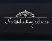 No Soliciting Please Vinyl  window Wall Decal Sticker