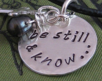 Be Still And Know... Hand Stamped Necklace