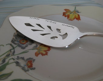 Vintage Upcycled- Wedding, Vow Renewal or Anniversary Silverplated Hand Stamped Cake Pie Dessert Server