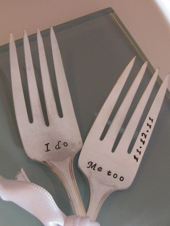 Vintage Upcycled I Do & Me too Wedding or Anniversary Silverplated Hand Stamped Cake Dessert Fork Set
