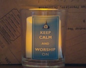 SALE Keep Calm and Worship On glass votive holder