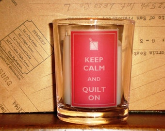 Keep Calm and Quilt On glass votive holder