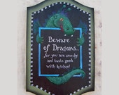 Beware of Dragons  folk art sign by Laurie Sherrell